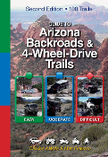 Guide to Arizona Backroads & 4WD Trails (2nd Edition)